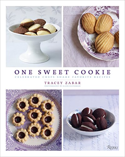 9780847836666: One Sweet Cookie: Celebrated Chefs Share Favorite Recipes