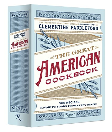 9780847836901: The Great American Cookbook: 500 Time-Testes Recipes: Favorite Food from Every State