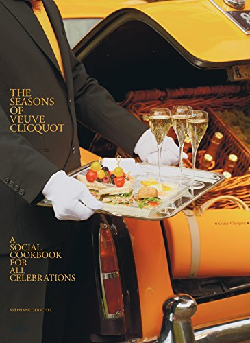 9780847836932: The Seasons of Veuve Clicquot: A Social Cookbook for All Celebrations