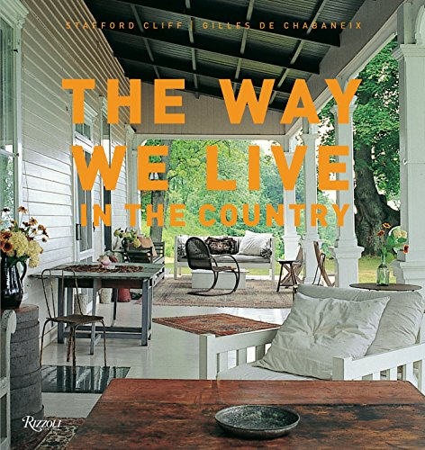 9780847837113: WAY WE LIVE IN THE COUNTRY [NO RIGHTS]