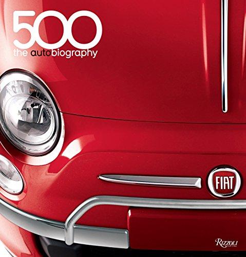 9780847837205: Fiat 500: The Autobiography