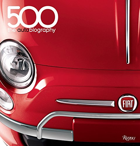 9780847837205: Fiat 500: The Autobiography