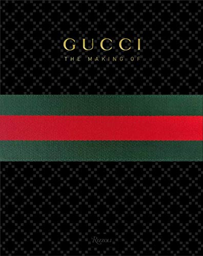 GUCCI : THE MAKING OF: COLLECTIF