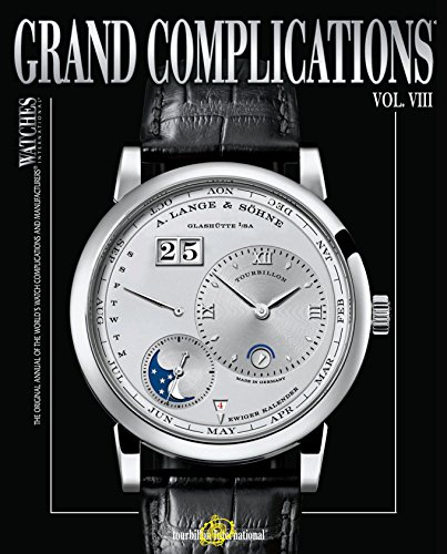 9780847837519: Grand Complications Volume VIII: High Quality Watchmaking