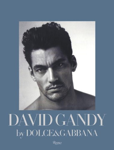 9780847837526: David Gandy by Dolce & Gabbana: The Male Icon