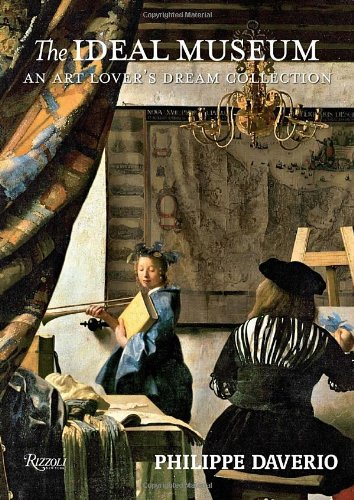 9780847837557: The Ideal Museum: An Art Lover's Dream Collection