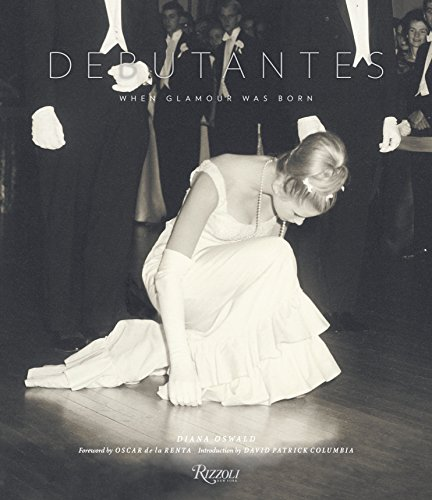 9780847837878: Debutantes: When Glamour was Born