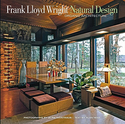9780847837960: Frank Lloyd Wright: Natural Design, Organic Architecture: Lessons for Building Green from an American Original