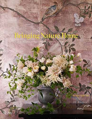 9780847838004: Bringing Nature Home: Floral Arrangements Inspired By Nature /Anglais