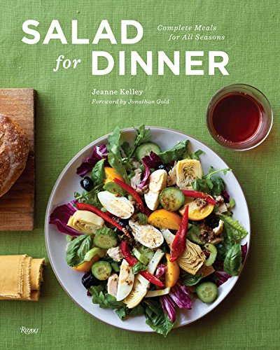 9780847838257: Salad for Dinner: Complete Meals for All Seasons
