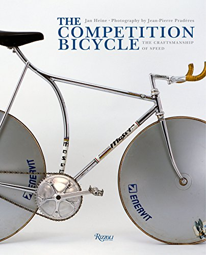 9780847838417: The Competition Bicycle: The Craftsmanship of Speed
