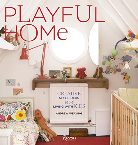 9780847838431: Playful Home: Creative Style Ideas for Living with Kids