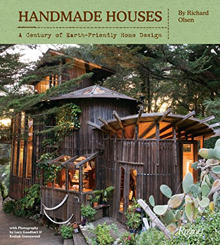 9780847838455: Handmade Houses: A Free-Spirited Century of Earth-Friendly Home Design