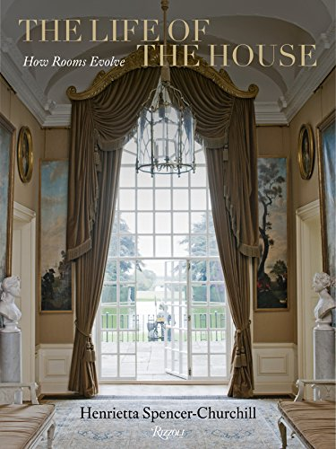 9780847838561: The Life of the House: How Rooms Evolve
