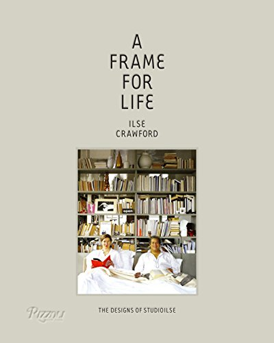 9780847838578: A Frame for Life: The Designs of Studioilse