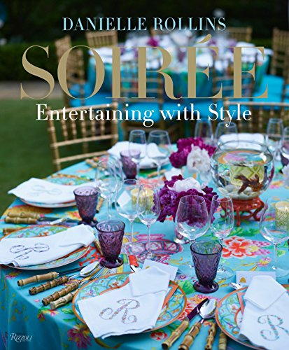 9780847838738: Soiree: Entertaining with Style