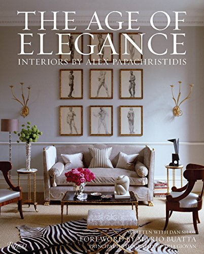 9780847838813: Age of Elegance: Interiors by Alex Papachristidis