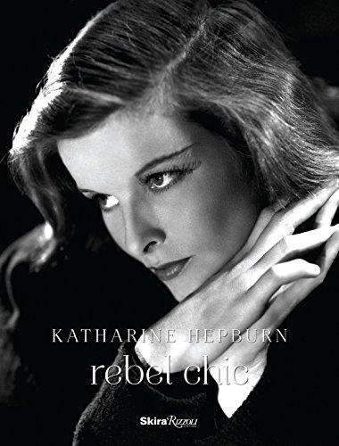 9780847838912: Katharine Hepburn: Rebel Chic