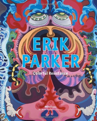 9780847838943: Erik Parker: Colorful Resistance