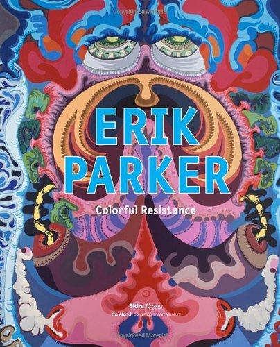 Erik Parker: Colorful Resistance: Monica Ramirez-Montagut, Peter