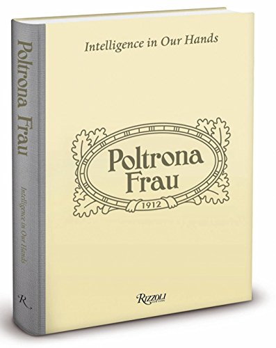 9780847839124: Poltrona Frau: Intelligence in Our Hands