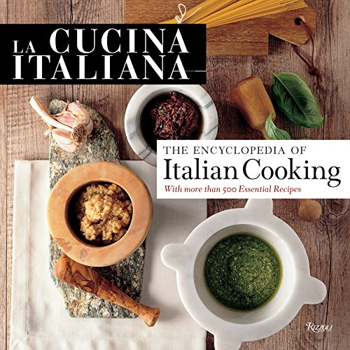 9780847839148: La Cucina Italiana: Encyclopedia of Italian Cooking