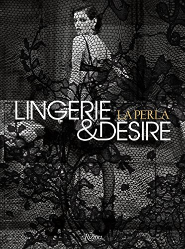 9780847839162: La Perla: Lingerie & Desire