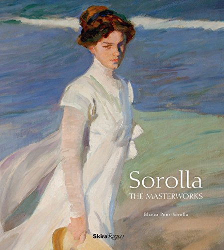 Sorolla: The Masterworks: Pons-Sorolla, Blanca