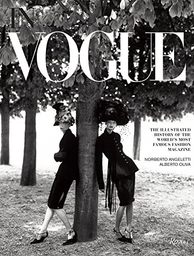 9780847839452: In Vogue: An Illustrated History of the World's Most Famous Fashion Magazine
