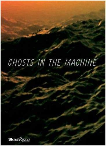 9780847839483: Ghosts in the Machine
