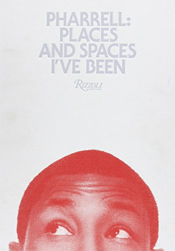 9780847839490: Pharrell Limited Edition: Places and Spaces I've Been