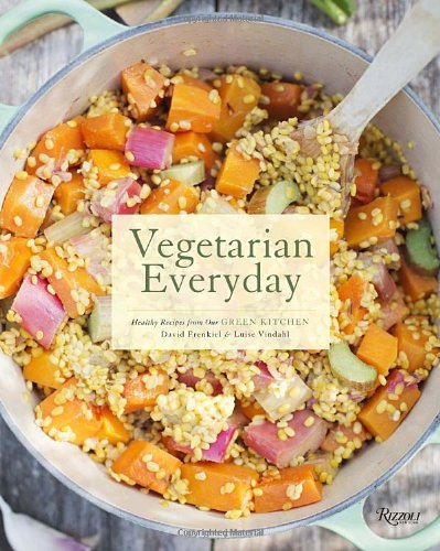 9780847839605: Vegetarian Everyday: Healthy Recipes from Our Green Kitchen