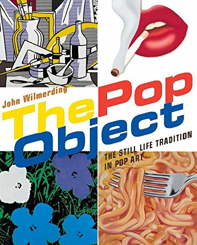 9780847839674: The Pop Object: The Still Life Tradition in Pop Art