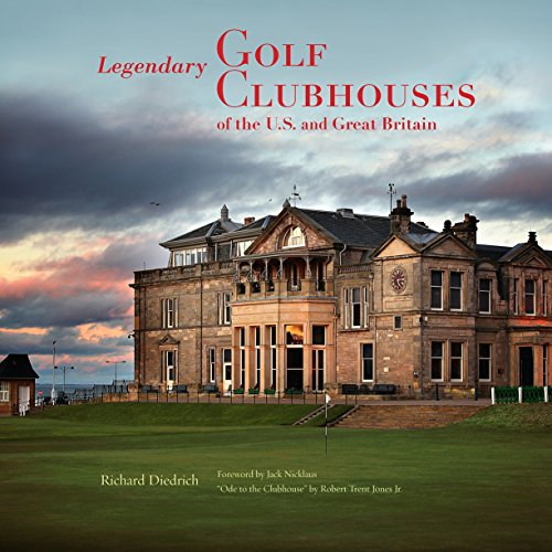 9780847839834: Legendary Golf Clubhouses of the U.S. and Great Britain