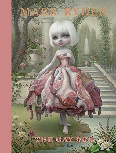 9780847839858: Mark Ryden: The Gay '90s
