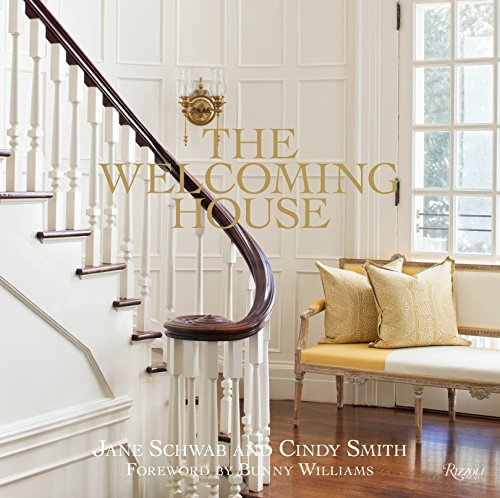 The Welcoming House: The Art of Living Graciously (Hardcover): Jane Schwab