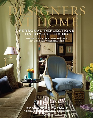 9780847840090: Designers at Home: Personal Reflections on Stylish Living