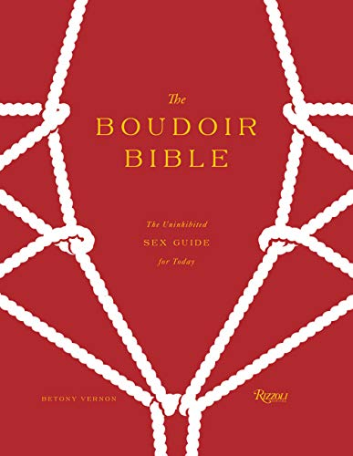 9780847840168: The Boudoir Bible: The Uninhibited Sex Guide for Today