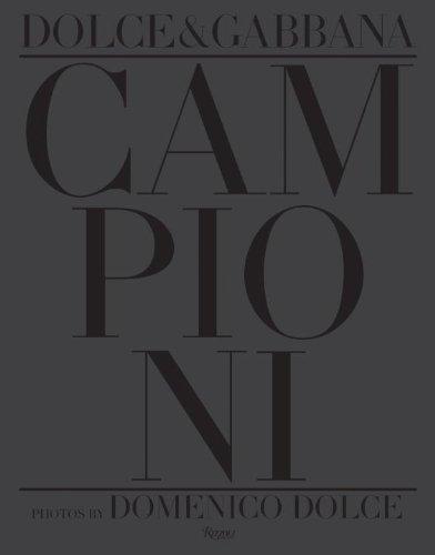 9780847840212: Dolce & Gabbana Campioni