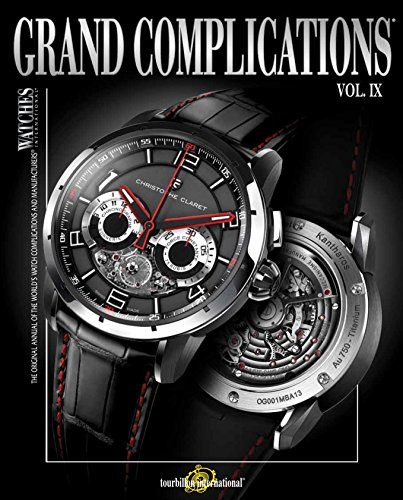 9780847840342: Grand Complications Volume IX: Volume 9: High-Quality Watchmaking, Volume IX