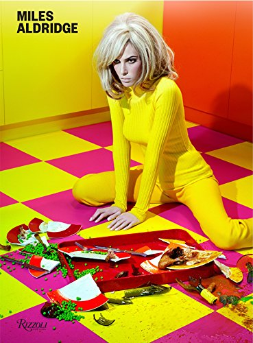 9780847840366: Miles Aldridge: I Only Want You to Love Me