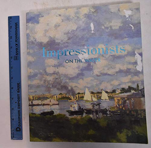 9780847840373: Impressionists on the Water