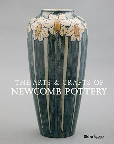 9780847840557: The Arts & Crafts of Newcomb Pottery