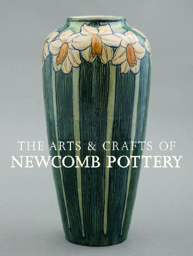9780847840564: The Arts & Crafts of Newcomb Pottery