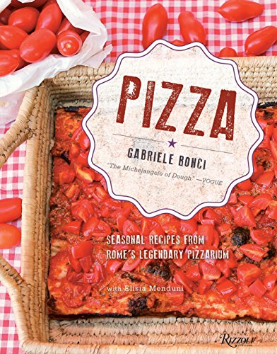 9780847840687: Pizza: Seasonal Recipes from Rome's Legendary Pizzarium