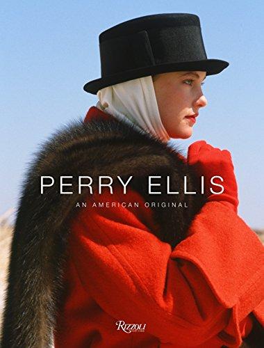 Perry Ellis: An American Original: Banks, Jeffrey; Lennard, Erica; Chapelle, Doria de La