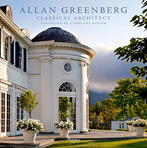 9780847840731: Allan Greenberg: Classical Architect