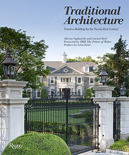 9780847840809: Traditional Architecture: Timeless Building for the Twenty-First Century