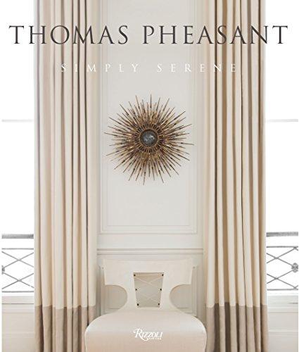 9780847840816: Thomas Pheasant Simply Serene /Anglais