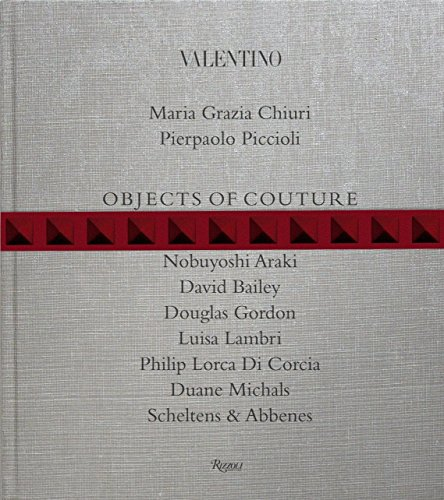 9780847840847: Valentino: Objects of Couture